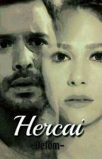 Hercai -Deföm- by TheMorHayaller