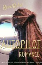 Autopilot Romance by revelrebel