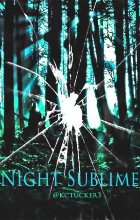 Night Sublime by kctucker3