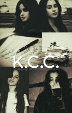 K.C.C. (Camren) by HappyNeverBeenSad