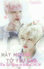 [BTS-VMin] [Oneshot] Mochi Đáng Ghét! Tôi Yêu Em by xXxKimTaeMixXx