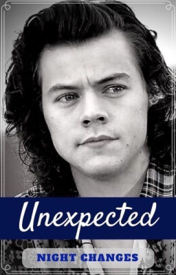 Night Changes | Unexpected Series Book Two