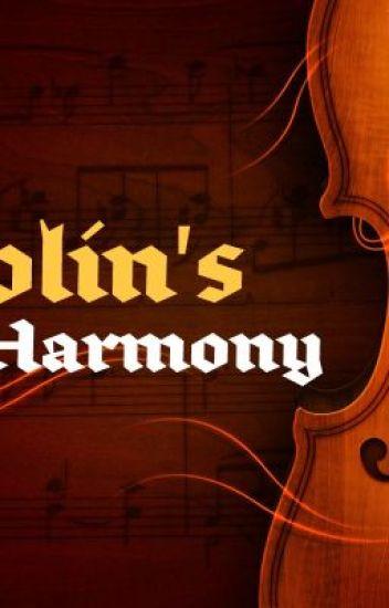 The Violin's Harmony.
