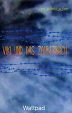 Viki und das Zauberbuch by Girl_without_a_face