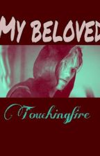 My Beloved by touchingfire