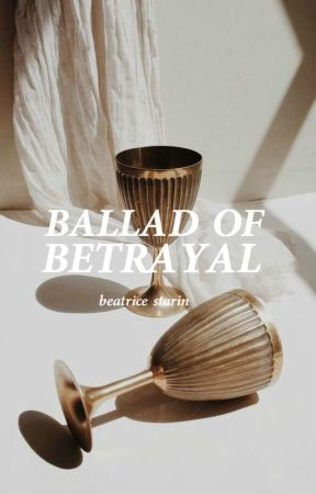 Ballad Of Betrayal by deverigly