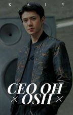 CEO OH ×OSH× by kaiy__