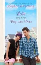 Lola and the Boy Next Door by Stephanie Perkins [Review/Reaction] by GeneroseEscarda