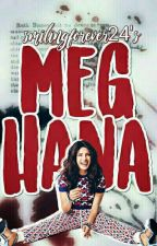 Meghana #A love story  by smilingforever24
