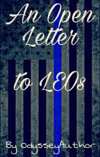 An Open Letter to All Law Enforcement Officers by odysseyauthor