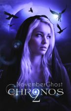 CHRONOS II by NovemberGhost