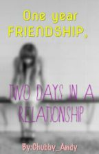 One year FRIENDSHIP, two days IN A RELATIONSHIP by Yengshuasiya