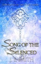 Song of the Silenced by Skyvale