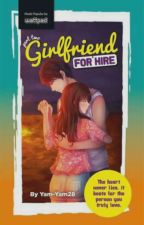 Girlfriend For Hire :Part Two (On Going) by Xmonx7223