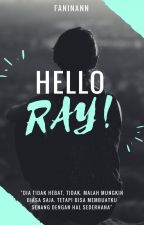 Hello Ray! by faninann