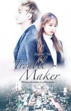 Trouble Maker [Jiyeon&Tao]  by Mrs-Lee