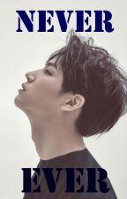 NeverEver || Jaebum by wingardium2leviosa