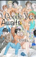 A Goode Year Awaits by writer_of_fiction
