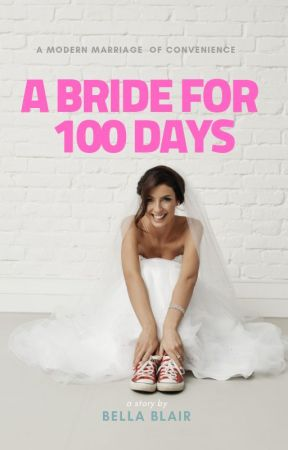 Bride for 100 Days by BellaOtter