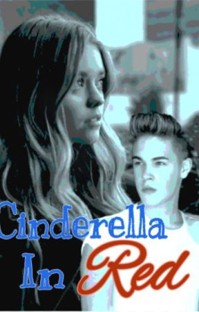 Cinderella In Red { Sequel to Forever Friends ~ School Of Rock Instagram } by xxCaseyxbaitxx