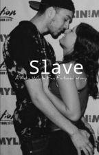 Slave- a Kalin White fan fictional story by jsmoovv