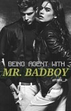 Being Agent with Mr Badboy by Storys_D