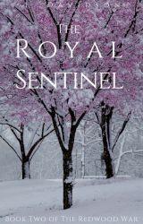 The Royal Sentinel by NeenorROAR