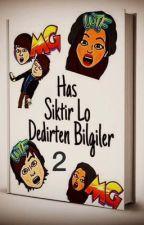 Has Siktirlo Dedirtten Bilgiler 2 by YusufMjdeci