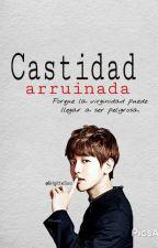 Castidad arruinada by BrigitteSoo