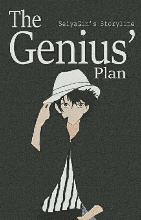 The Genius' Plan by SeiyaGin