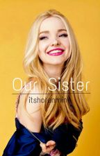 Our Sister // 1D fanfictin by itshoranmine