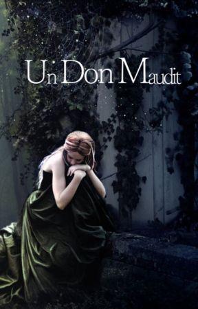 Un don maudit by MiniPanda08