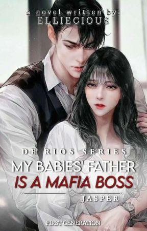 My Babies Father is a Mafia Boss by Ms_BloodPrincess