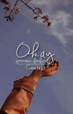 Okay; yoonmin by Camrest