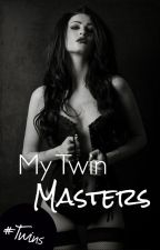 My Twin Masters by Flying_Free123