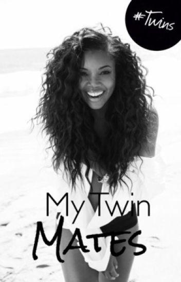 My Twin Mates | ✔