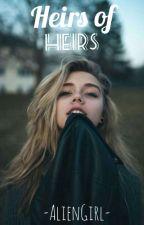¡Heirs of Heirs! (Tercera Generación) [Act lentas.] by -LadyE-