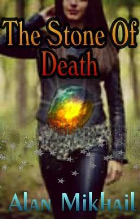 The Stone Of Death by alanzhiit0
