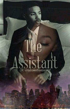 The Assistant by DaMelaninWriter