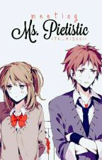 Meeting Ms. Pietistic by ITR_MiyuuII