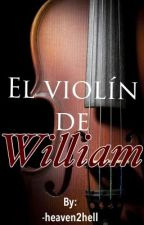 El violín de William.  by -heaven2hell