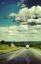 Les lois de la Jungle by Liamemeraude