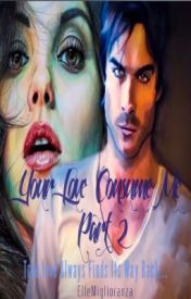 'Your Love Consume Me Part 2' A Damon Salvatore Love Story. Part Of 'Epic Love Saga' by ElleMiglioranza