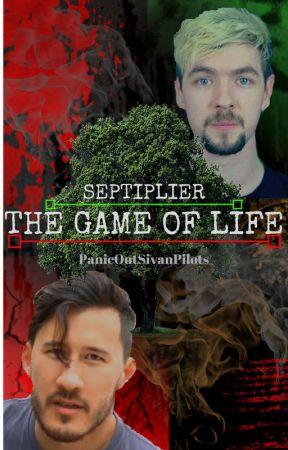 The Game Of Life - Septiplier AU by PanicOutSivanPilots