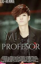 Mi Profesor ✿JREN✿ by Liu-Rennie