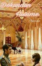 Dokundun Hissime #Hileon by Themis6