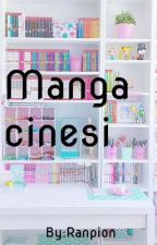Manga cinesi by Ranpion