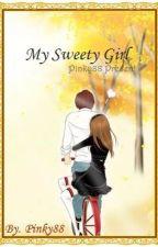 My Sweety Girl by Lucky_Chu88