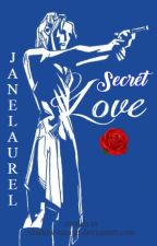 Secret Love (After Dark Series #2) by jane_laurel