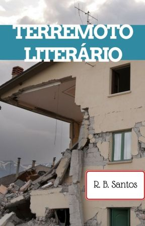 TERREMOTO LITERÁRIO by RobiDusantos